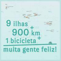 9 ilhas, 900km, 1 bicicleta e muita gente feliz!